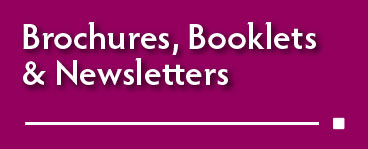 link to borchures, booklets & newsletters